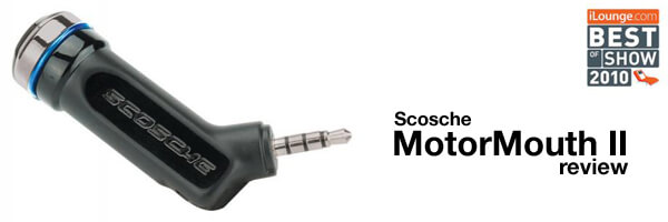 [Gadget Review] Scosche MotorMouth II