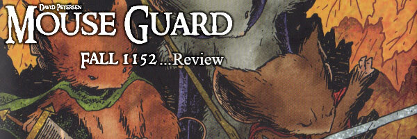 Review: Mouse Guard Fall 1152