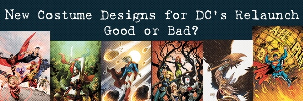 New Costumes in DC's Relaunch Good or Bad?