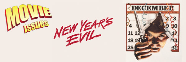 Movie Issues: New Years Evil