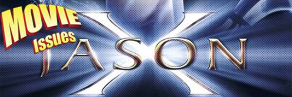 Movie Issues: Jason X
