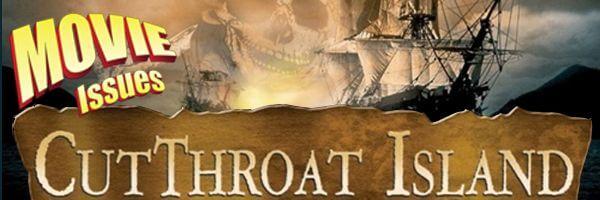 Movie Issues: Cutthroat Island