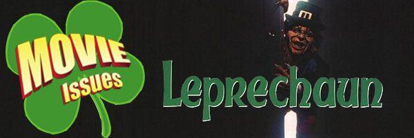 Movie Issues: Leprechaun
