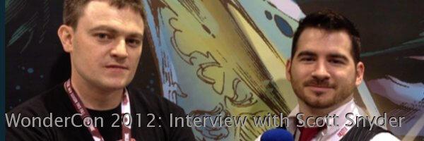 WonderCon 2012: Interview with Scott Snyder