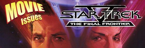Movie Issues: Star Trek V: The Final Frontier
