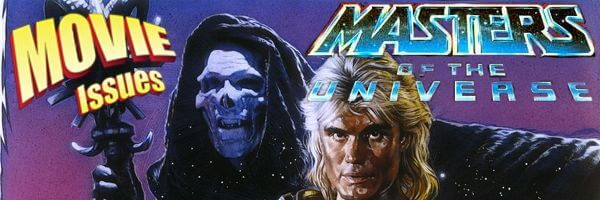 Movie Issues: Masters of the Universe
