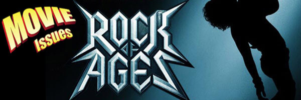 Movie Issues Dual Review: Rock of Ages