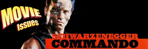 Movie Issues: Commando