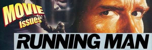 Movie Issues: The Running Man