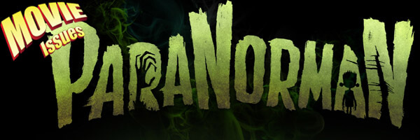 Movie Issues: ParaNorman