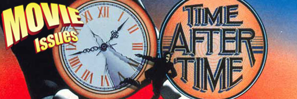 Movie Issues: Time After Time