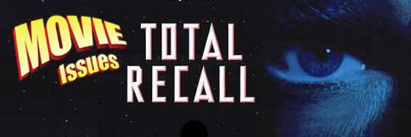 Movie Issues: Total Recall