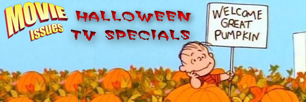 Movie Issues: Halloween TV Specials