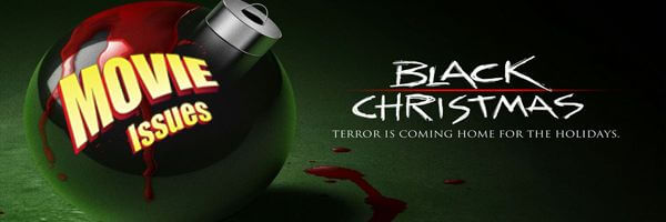 Movie Issues: Black Christmas