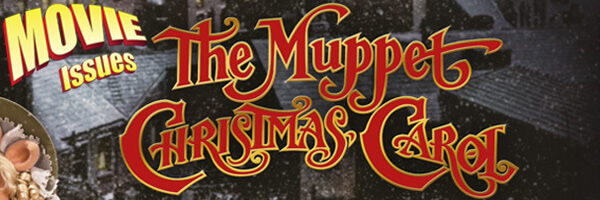Movie Issues: The Muppets Christmas Carol