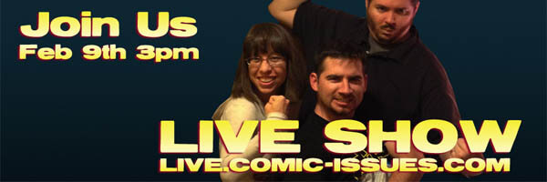 Comic Issues' 2nd Anniversary Live Podcast!