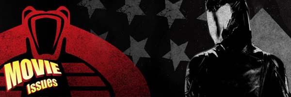 Movie Issues: G.I.Joe: Retaliation