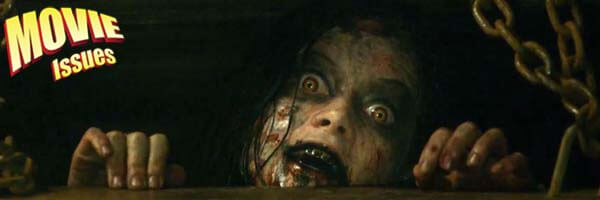 Movie Issues Review: Evil Dead