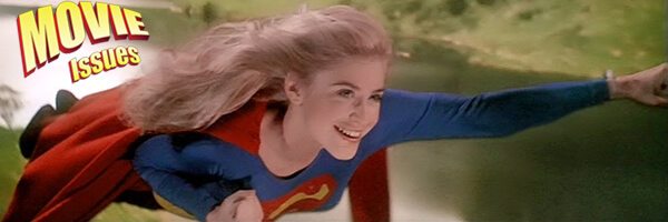 Movie Issues: Supergirl