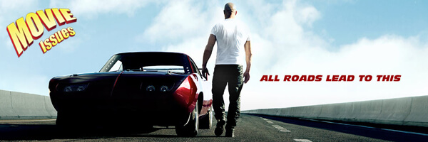 Movie Issues: Fast & Furious 6