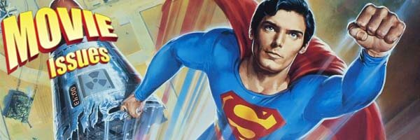 Movie Issues: Superman IV: The Quest for Peace