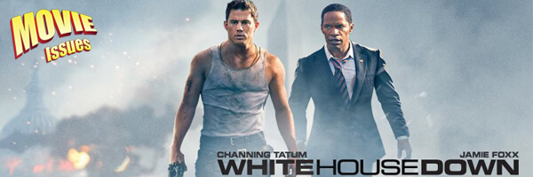 Movie Issues White House Down Pixelated Geek