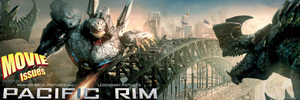 Movie Issues: Pacific Rim