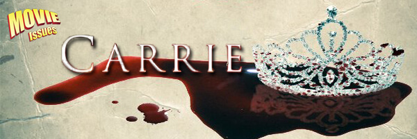 Movie Issues: Carrie