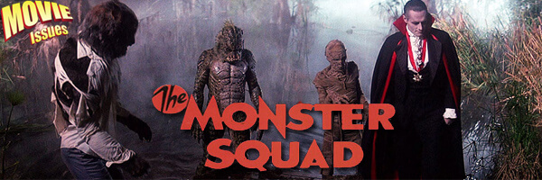 Movie Issues: The Monster Squad