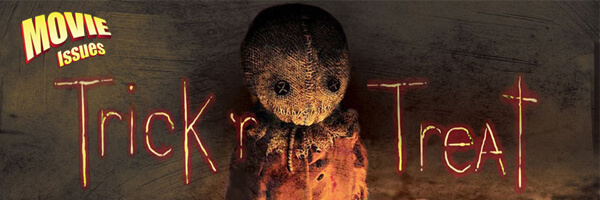 Movie Issues: Trick 'r Treat