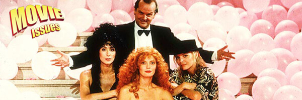 Movie Issues: The Witches of Eastwick