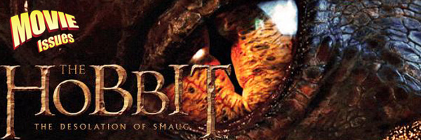 Movie Issues: The Hobbit: The Desolation of Smaug