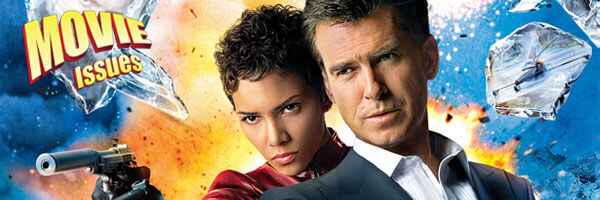 Movie Issues: Die Another Day