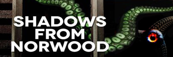 Review: Shadows From Norwood