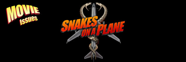 Movie Issues: Snakes on a Plane