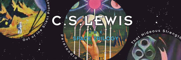 Review: The Space Trilogy of C.S. Lewis
