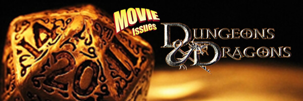 Movie Issues: Dungeons & Dragons