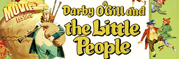 Movie Issues: Darby O'Gill and the Little People