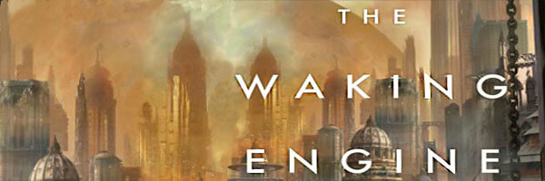 Review: The Waking Engine
