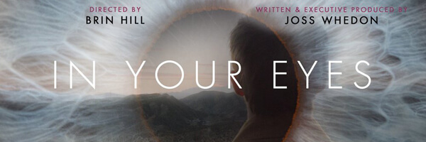 """Review: Joss Whedon's """"In Your Eyes"""""""