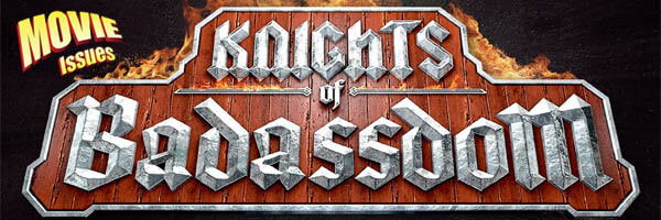 Movie Issues: Knights of Badassdom