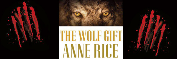 Review: The Wolf Gift: The Wolf Chronicles 1
