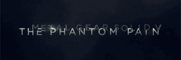 Metal Gear Solid V: The Phantom Pain gets a release date