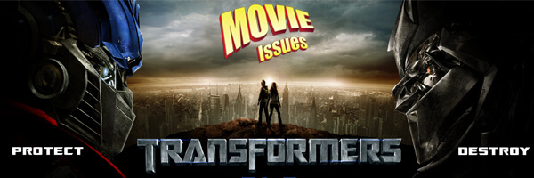 Movie Issues: Transformers