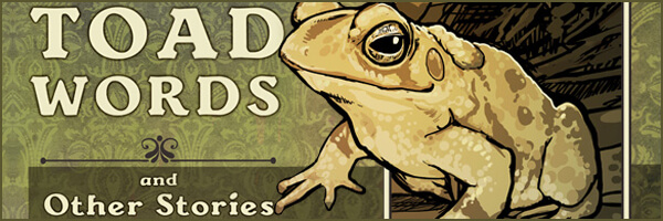 Review: Toad Words, and Other Stories