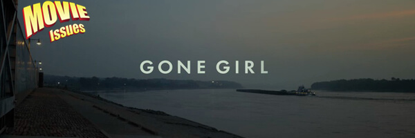 Movie Issues: Gone Girl
