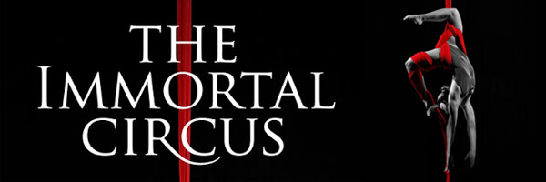 Review: The Immortal Circus – Act One
