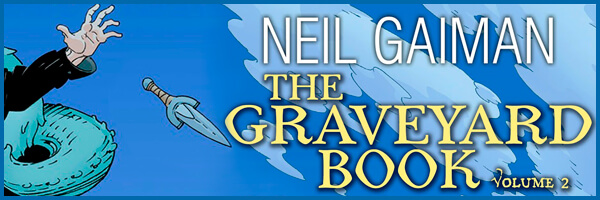 Review: The Graveyard Book Graphic Novel, volume 2