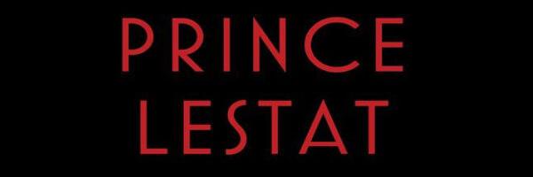 Review: Prince Lestat