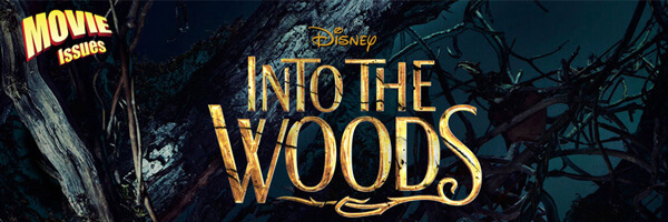 Movie Issues: Into The Woods